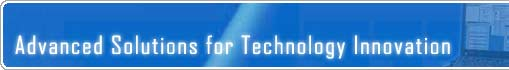 Advanced Solutions for Technology Innovation